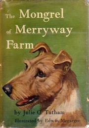 Cover of: The mongrel of Merryway Farm | Julie Campbell