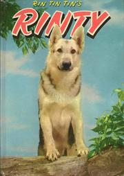 Cover of: Rinty: An Original Story Featuring Rinty, Son Of The Famous Movie Dog, Rin Tin Tin