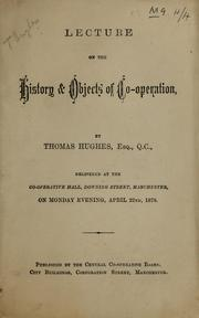 Cover of: Lecture on the history & objects of co-operation