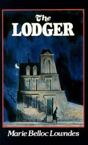 The Lodger by Marie Adelaide (Belloc) Lowndes