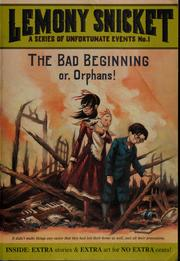 Cover of: The Bad Beginning (A Series of Unfortunate Events #1) | Lemony Snicket