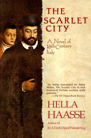 Cover of: Scarlet City | Hella S. Haasse