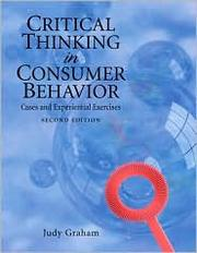 Cover of: Critical Thinking in Consumer Behavior | Judy F. Graham