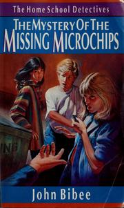 Cover of: The mystery of the missing microchips
