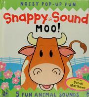 Cover of: Snappy sounds moo!