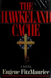 Cover of: The Hawkeland cache | Eugene Fitzmaurice