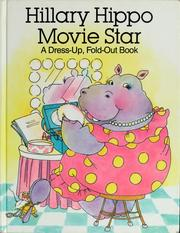 Cover of: Hillary Hippo, movie star