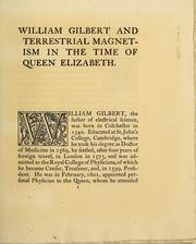 Cover of: William Gilbert, and terrestrial magnetism in the time of Queen Elizabeth