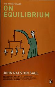 Cover of: On equilibrium | John Ralston Saul