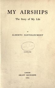 Cover of: My air-ships | Alberto Santos-Dumont