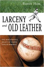 Cover of: Larceny & old leather