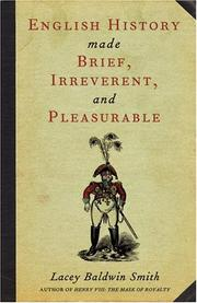 Cover of: English history made brief, irreverent, and pleasurable