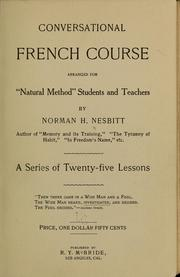 Cover of: Conversational French course, arranged for natural method students and teachers | Norman H. Nesbitt