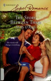Cover of: The story between them | Molly O