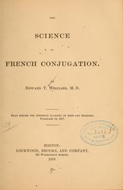 Cover of: The science of French conjugation | Edward Tufts Williams
