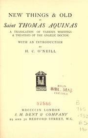 Cover of: New things & old in Saint Thomas Aquinas: a translation of various writings & treatises of the angelic doctor