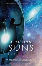 Cover of: A Million Suns (Across the Universe #2) | Beth Revis