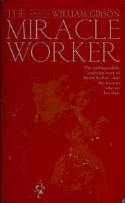 Cover of: The miracle worker | Gibson, William