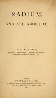 Cover of: Radium, and all about it. | Selimo Romeo Bottone