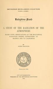 Cover of: A study of the radiation of the atmosphere | Anders Knutsson Ångström