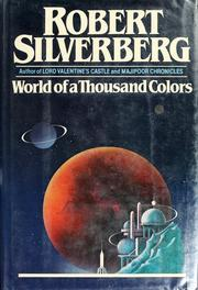 Cover of: World of a thousand colors | Robert Silverberg