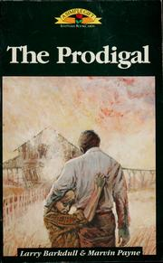 Cover of: The Prodigal | Larry W. Barkdull