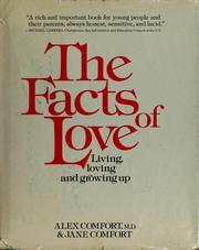 Cover of: The Facts of Love  | Alex Comfort, Jane Comfort