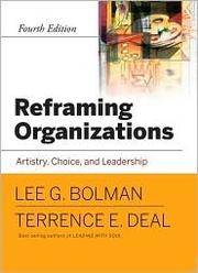 Cover of: Reframing Organizations by Lee G. Bolman