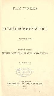 Cover of: History of the north Mexican states and Texas
