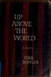 Cover of: Up above the world: a novel