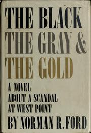 Cover of: The black, the gray, and the gold