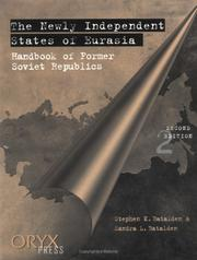 The Newly Independent States of Eurasia: Handbook of Former Soviet Republics Second Edition