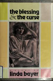 Cover of: The blessing & the curse | Linda Bayer-Berenbaum