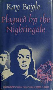Cover of: Plagued by the nightingale. | Kay Boyle