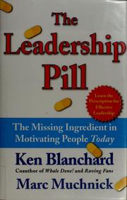 Cover of: The leadership pill