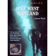 Cover of: Dive West Scotland | Lawson Wood