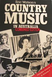 Cover of: Eric Watson's Country Music in Australia Combined Edition | Eric Watson