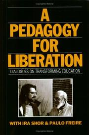 Cover of: A Pedagogy for Liberation: Dialogues on Transforming Education
