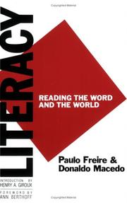 Cover of: Literacy: Reading the Word and the World