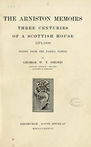 Cover of: The Arniston memoirs. Three centuries of a Scottish house [i.e. Dundas of Arniston], 1571-1838