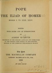 Cover of: Pope; the Iliad of Homer, books I. VI. XXII. XXIV