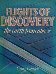 Cover of: Flights of discovery by Georg Gerster