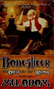 Cover of: Boneslicer : the quest for the trilogy |