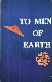 Cover of: To men of Earth; including, The White Sands incident | Daniel W. Fry