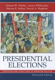Cover of: Presidential Elections | Aaron B. Wildavsky