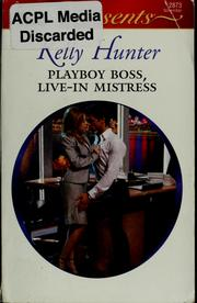 Cover of: Playboy boss, live-in mistress