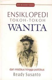 Cover of: Ensiklopedi Tokoh-Tokoh Wanita by Ready Susanto