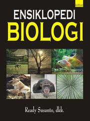 Cover of: Ensiklopedi Biologi by Ready Susanto