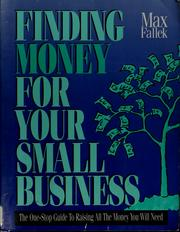 Cover of: Finding money for your small business | Max Fallek