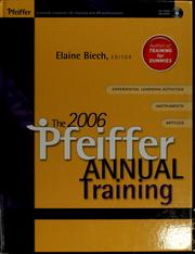 Cover of: The 2006 Pfeiffer annual by Elaine Biech